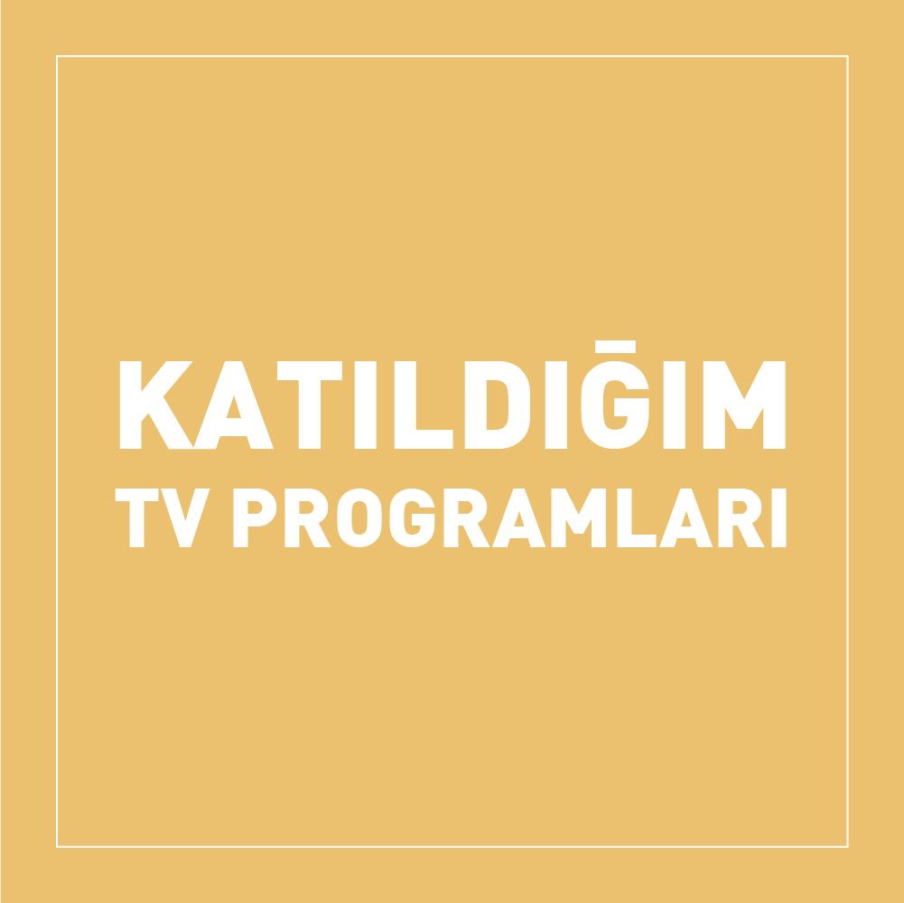 katildigim-tv-programlari